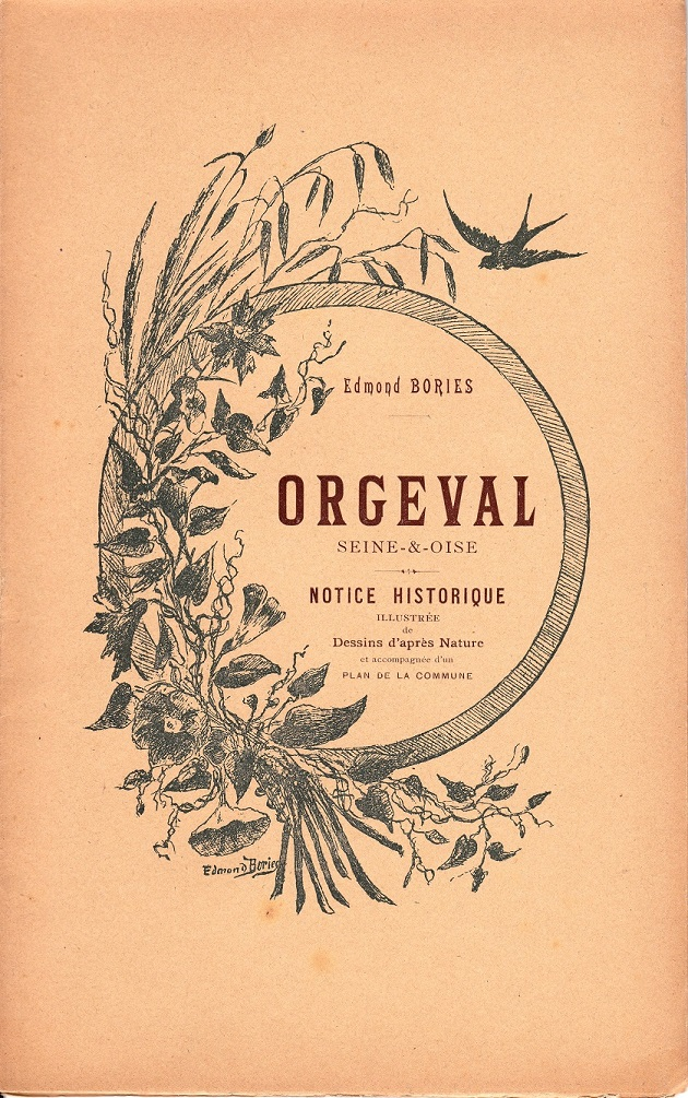 1 - ORGEVAL NOTICE HISTORIQUE Edmond Bories 1901