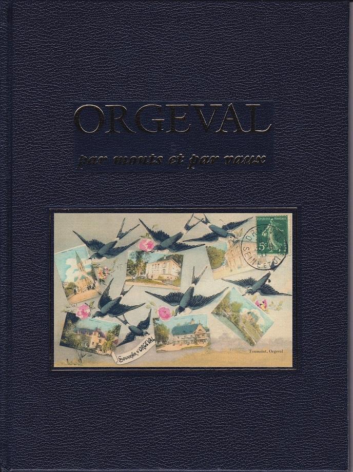6 - ORGEVAL, PAR MONTS ET PAR VAUX - 2004