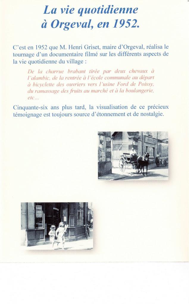 8- Film d'Henri Griset - ORGEVAL en  1952 sur DVD