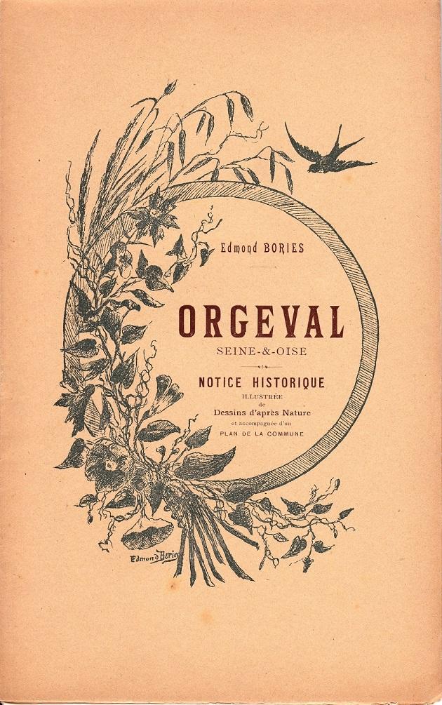 1 - ORGEVAL NOTICE HISTORIQUE Edmond Bories 1901