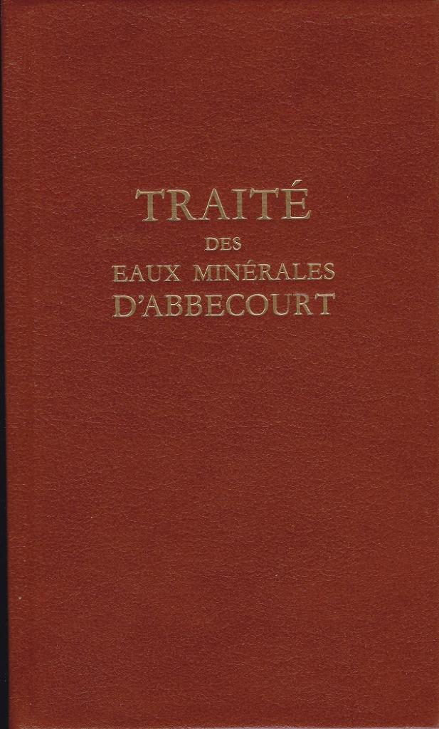3 - TRAITE DES EAUX MINERALES D'ABBECOURT
