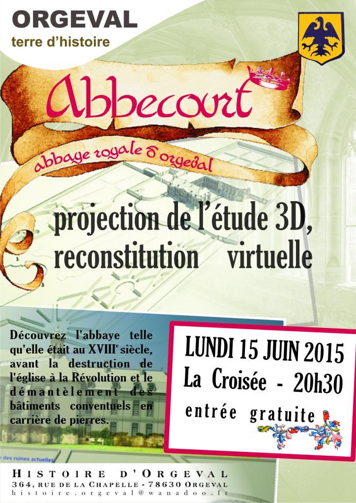 Reconstitution virtuelle de l' abbaye d'Abbecourt - 06/2015